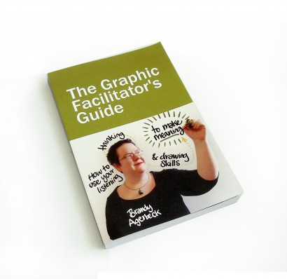 The Graphic Facilitators Guide